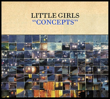 Little Girls - Concepts